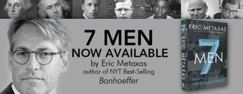 7 Men Eric Metaxas