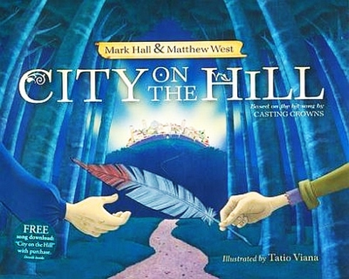 City on the Hill - Mark Hall - Matthew West