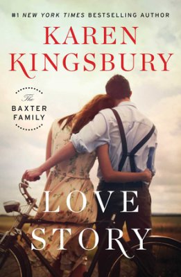 Karen Kingsbury - Love Story