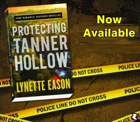Protecting Tanner Hollow - Lynette Eason